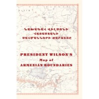 President Wilson's Map of Armenian Boundaries