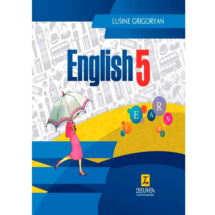 English 5, Lusine Grigoryan